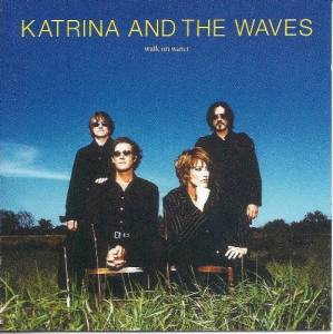 Cover - Katrina & The Waves: Walk On Water