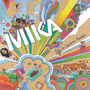 Mika: Life In Cartoon Motion - Cover
