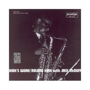 Roland Kirk: Kirk's Work - Cover