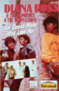 Cover - Diana Ross, The Supremes, The Temptations: I'm Gonna Make You Love Me