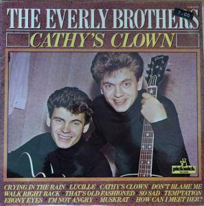 Cover - Everly Brothers, The: Cathy's Clown