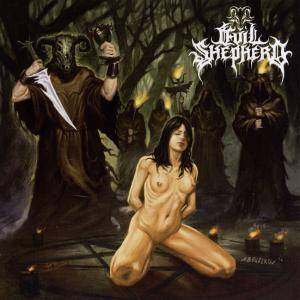 Evil Shepherd: Evil Through Darkness And Darkness Through Death - Cover