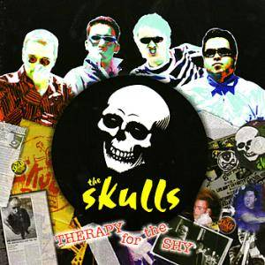 Cover - Skulls, The: Therapy For The Shy