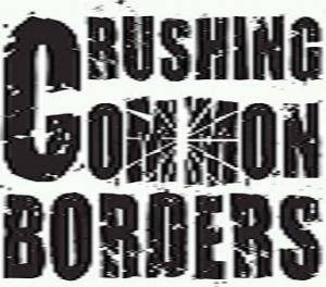 Crushing Common Borders: Demo - Cover