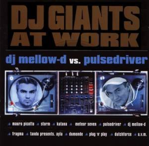DJ Mellow-D, Pulsedriver: DJ Giants At Work - Cover