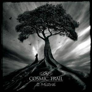 Cover - A Cosmic Trail: II: Mistral
