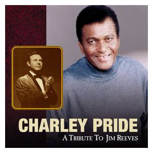 Cover - Charley Pride: Tribute To Jim Reeves, A