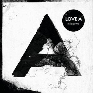 Cover - Love A: Irgendwie