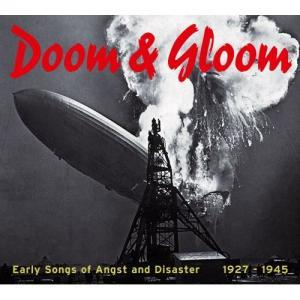 Doom & Gloom - Early Songs Of Angst And Disaster 1927-1945 - Cover