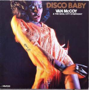 Cover - Van McCoy & The Soul City Symphony: Disco Baby