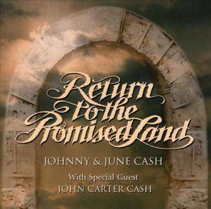 Cover - Johnny Cash & June Carter Cash: Return To The Promised Land