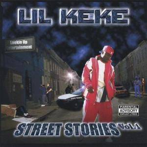 Cover - Lil' Keke: Street Stories Vol. 1