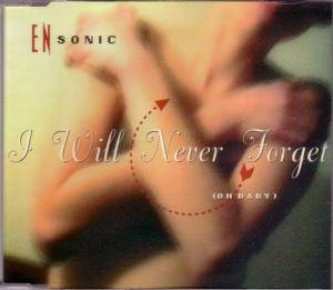 Cover - En-Sonic: I Will Never Forget (Oh Baby)