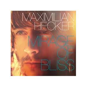 Cover - Maximilian Hecker: Mirage Of Bliss