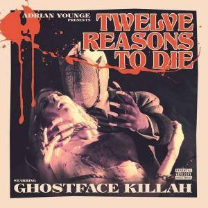 Ghostface Killah: Twelve Reasons To Die - Cover