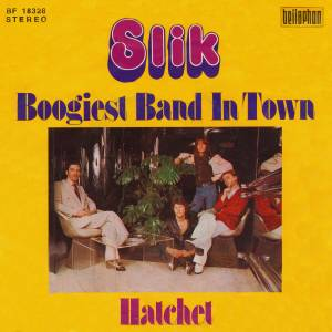 Cover - Slik: Boogiest Band In Town