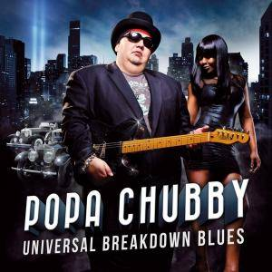 Popa Chubby: Universal Breakdown Blues - Cover