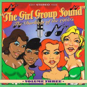 Girl Group Sound - Volume 3, The - Cover