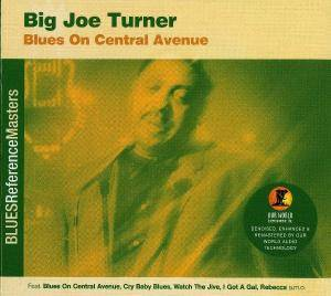 Cover - Big Joe Turner: Blues On Central Avenue