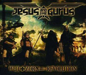 Cover - Jesus And The Gurus: Wut + Zorn = Revolution