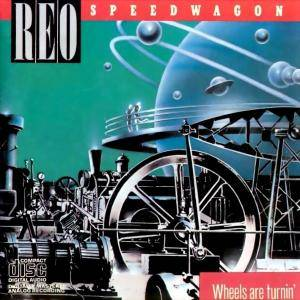 REO Speedwagon: Wheels Are Turnin' (LP) - Bild 1