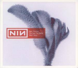 Nine Inch Nails: Day The World Went Away, The - Cover