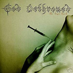 God Dethroned: The Toxic Touch (CD) - Bild 1