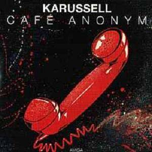 Cover - Karussell: Café Anonym