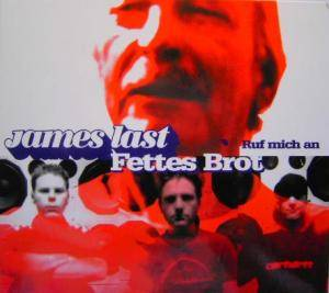 James Last & Fettes Brot: Ruf Mich An - Cover