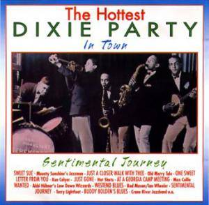 Cover - Monty Sunshine Jazz Band: Hottest Dixie Party In Town: Sentimantal Journey, The