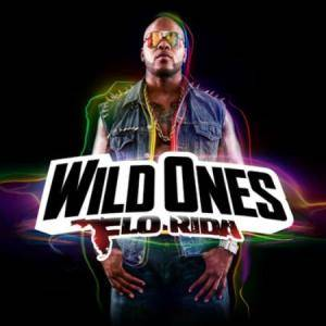 Cover - Flo Rida: Wild Ones