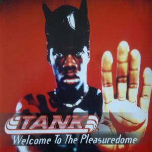 Cover - Tank: Welcome To The Pleasuredome