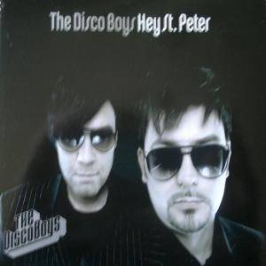 Cover - Disco Boys, The: Hey St. Peter
