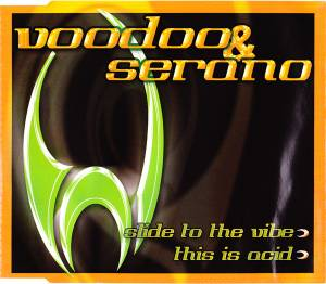 Cover - VooDoo & Serano: Slide To The Vibe
