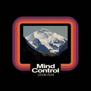 Uncle Acid & The Deadbeats: Mind Control - Cover
