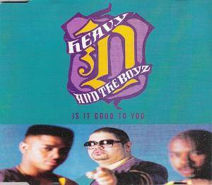 Heavy D. & The Boyz: Is It Good To You - Cover