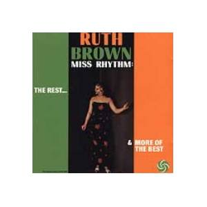Cover - Ruth Brown: Miss Rhythm: The Rest & More Of The Best