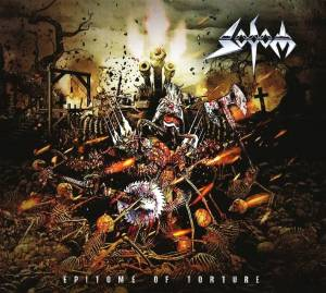 Sodom: Epitome Of Torture (CD) - Bild 1