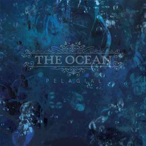 The Ocean: Pelagial (2-CD) - Bild 1