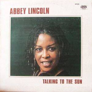Cover - Abbey Lincoln: Talking To The Sun