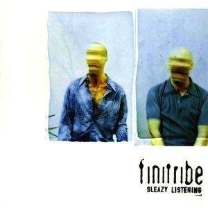 Cover - Finitribe: Sleazy Listening