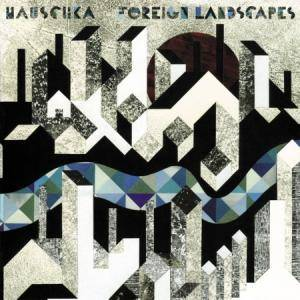 Cover - Hauschka: Foreign Landscapes