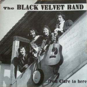 Cover - Black Velvet Band: ... From Clare To Here
