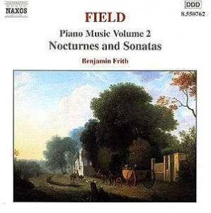 Cover - John Field: Nocturnes And Sonatas, Piano Music Volume 2, Benjamin Firth