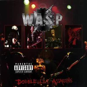 W.A.S.P.: Double Live Assassins - Cover
