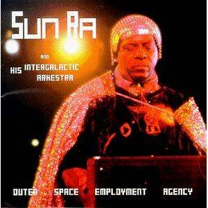 Sun ra his intergalactic arkestra outer space for Jobs in outer space
