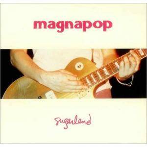 Cover - Magnapop: Sugarland