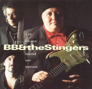 Cover - B. Bumble & The Stingers: 1st Blues Band On Venus