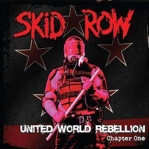 Skid Row: United World Rebellion Chapter One - Cover