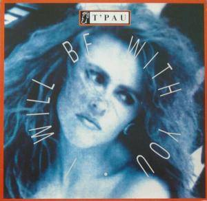 T'Pau: I Will Be With You - Cover